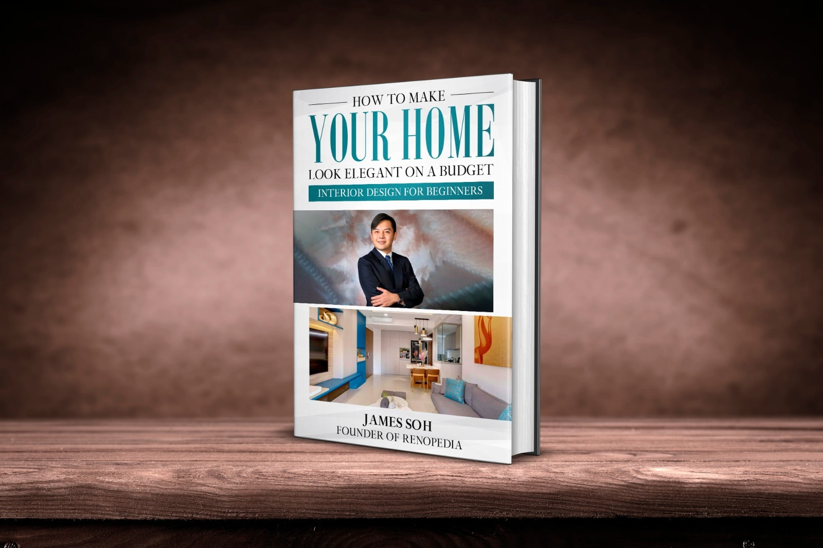 James Soh's Book, Interior Design for Beginners